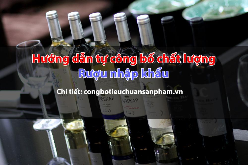 tự công bố chất lượng rượu nhập khẩu