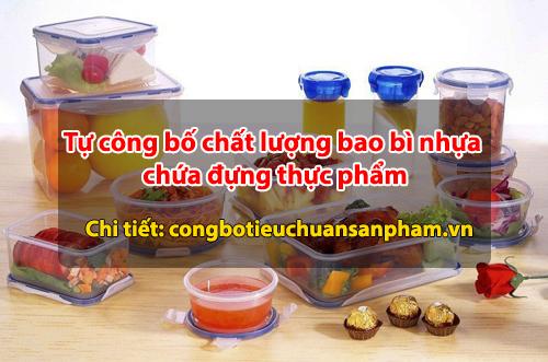 Tự công bố chất lượng bao bì nhựa chứa đựng thực phẩm